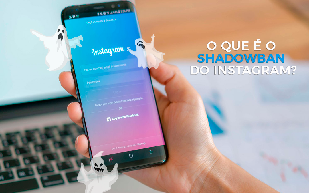 O que é o shadowban do Instagram?